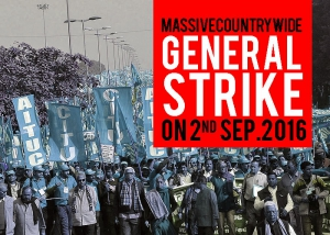 March Ahead to Massive Countrywide General Strike on 2nd September 2016